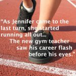 Jennifer and the New Gym Teacher – You Are Not Alone (BLOG)