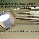 Benefits of Sensory-adapted Dental Environment – BLOG