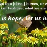 """""""There is hope, let us help"""" – Why we do what we do"""